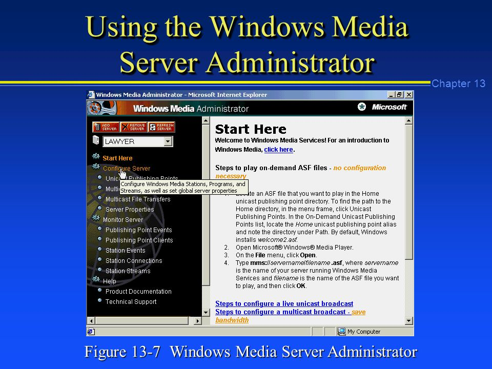 Chapter 13 Using the Windows Media Server Administrator Figure 13-7 Windows Media Server Administrator