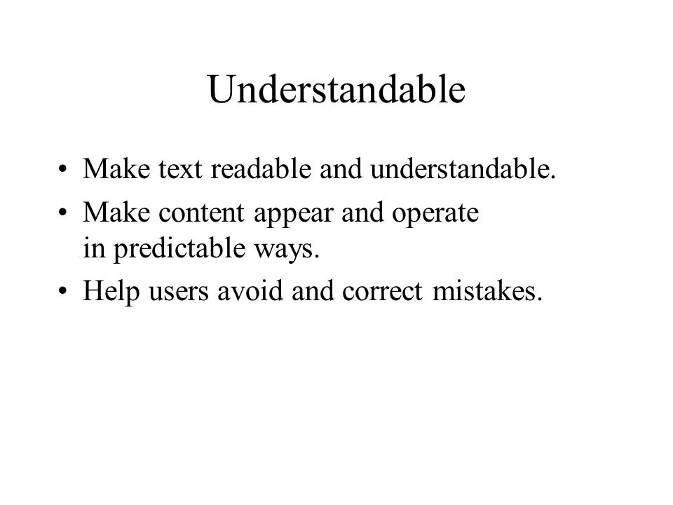 Understandable Make text readable and understandable.