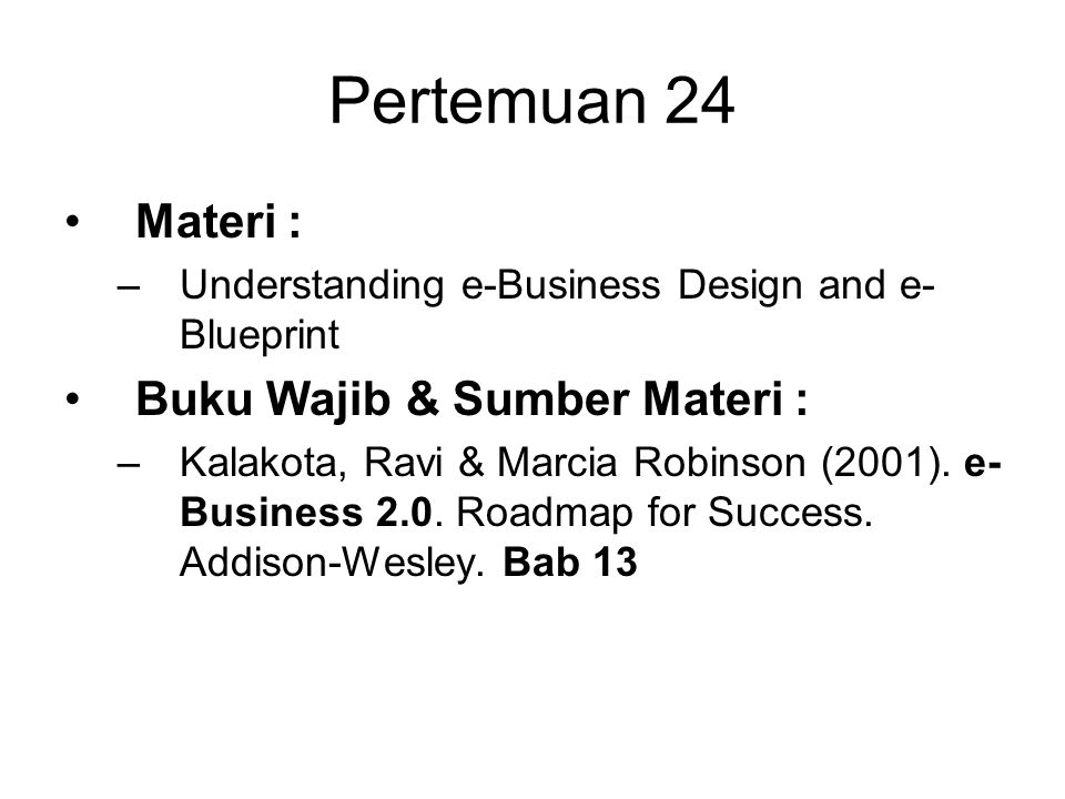 Pertemuan 24 materi understanding e business design and e pertemuan 24 materi understanding e business design and e blueprint buku wajib malvernweather Gallery