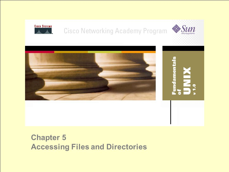 Chapter 5 Accessing Files and Directories