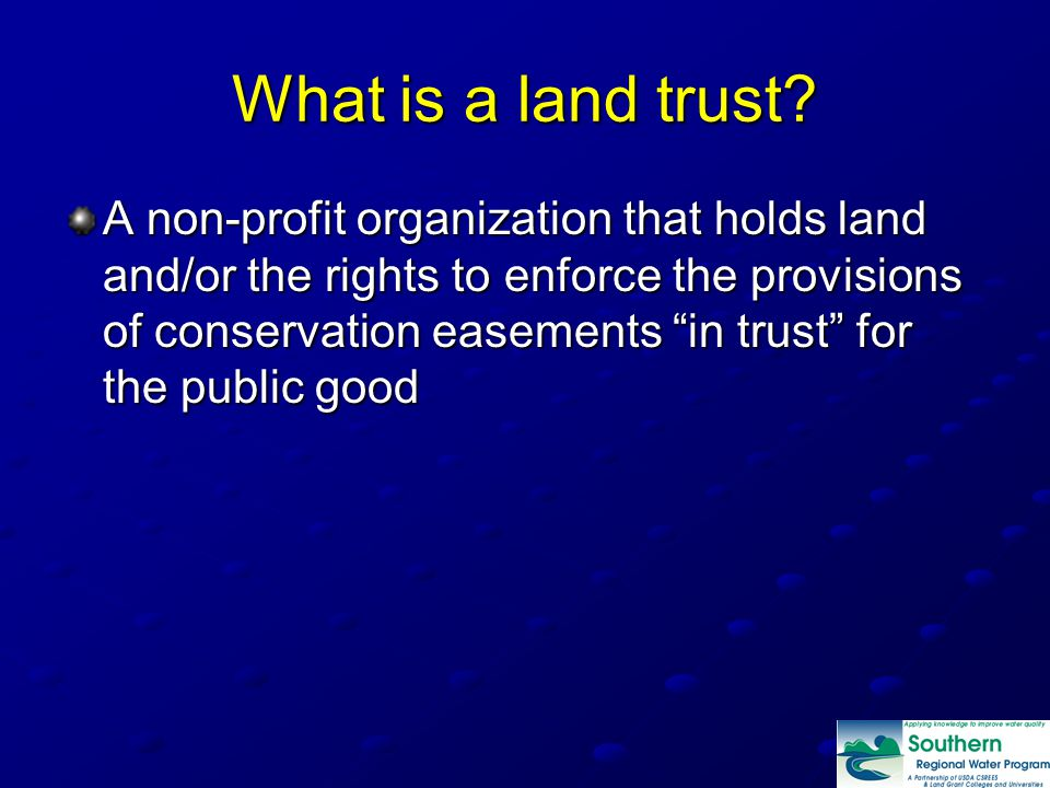 What is a land trust.