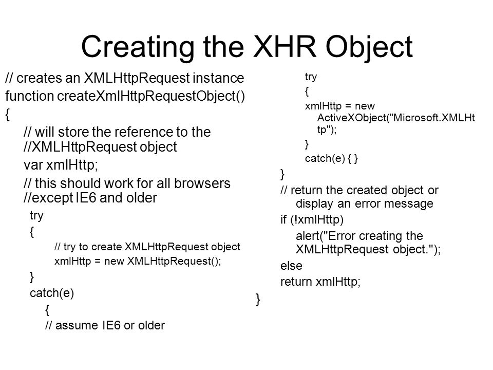 XMLHttpRequest Object and XML What we should learn in this lesson ...
