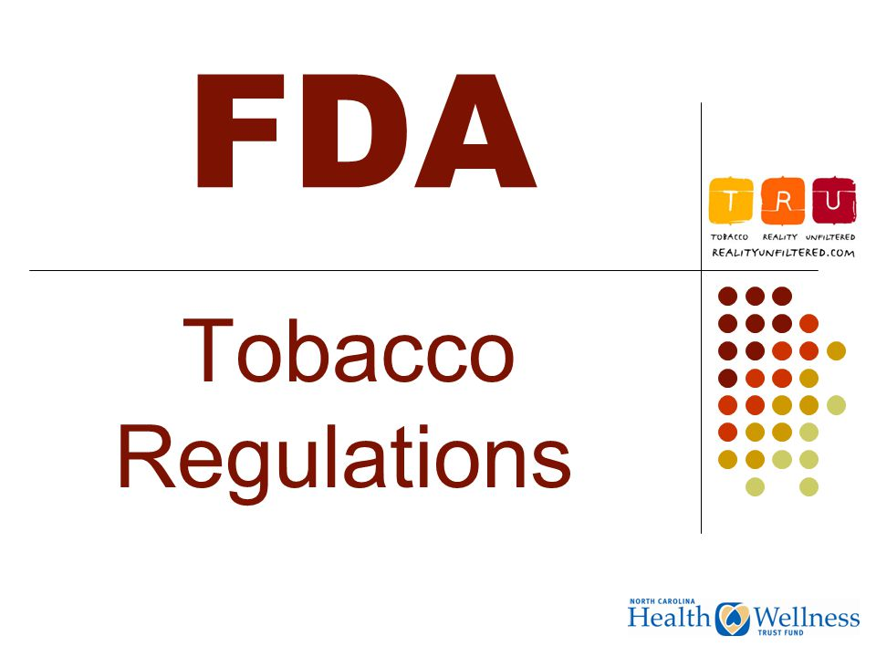 Fda Tobacco Regulations During The S   Master Settlement