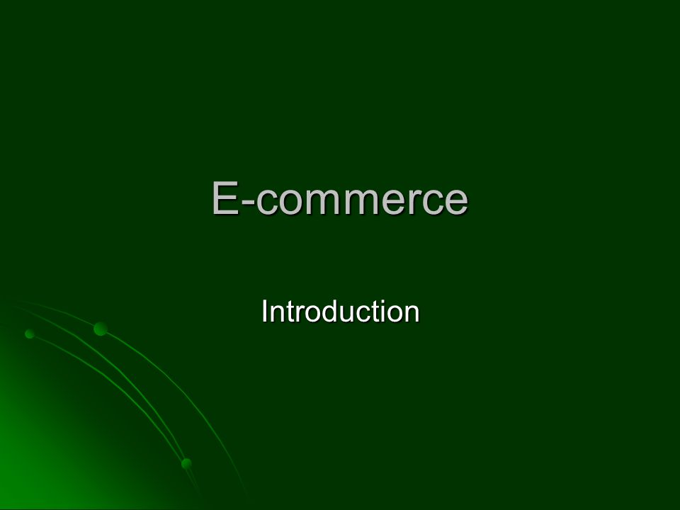 E-commerce Introduction