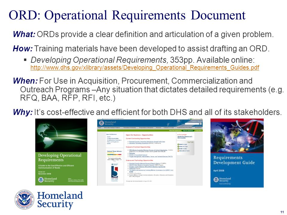 11 Sample Text ORD: Operational Requirements Document What: ORDs provide a clear definition and articulation of a given problem.