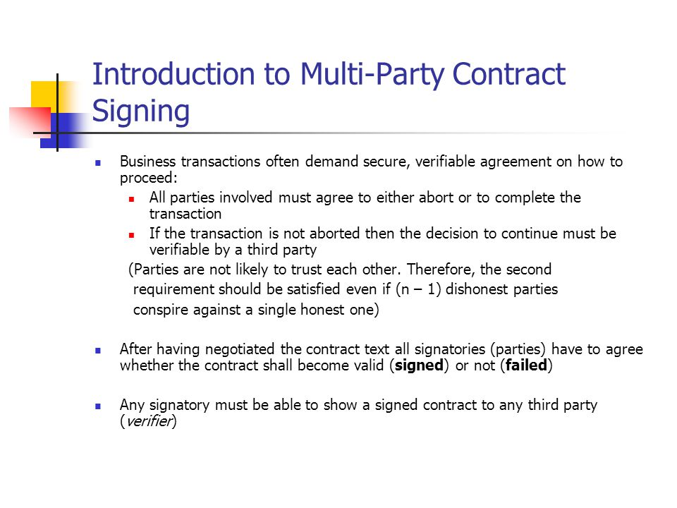 Optimistic synchronous multi party contract signing n asokan baum introduction to multi party contract signing business transactions often demand secure verifiable agreement on platinumwayz