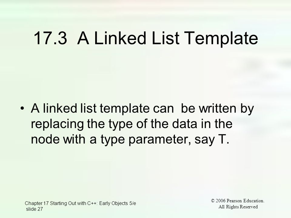 Chapter 17 Starting Out with C++: Early Objects 5/e slide 27 © 2006 Pearson Education.