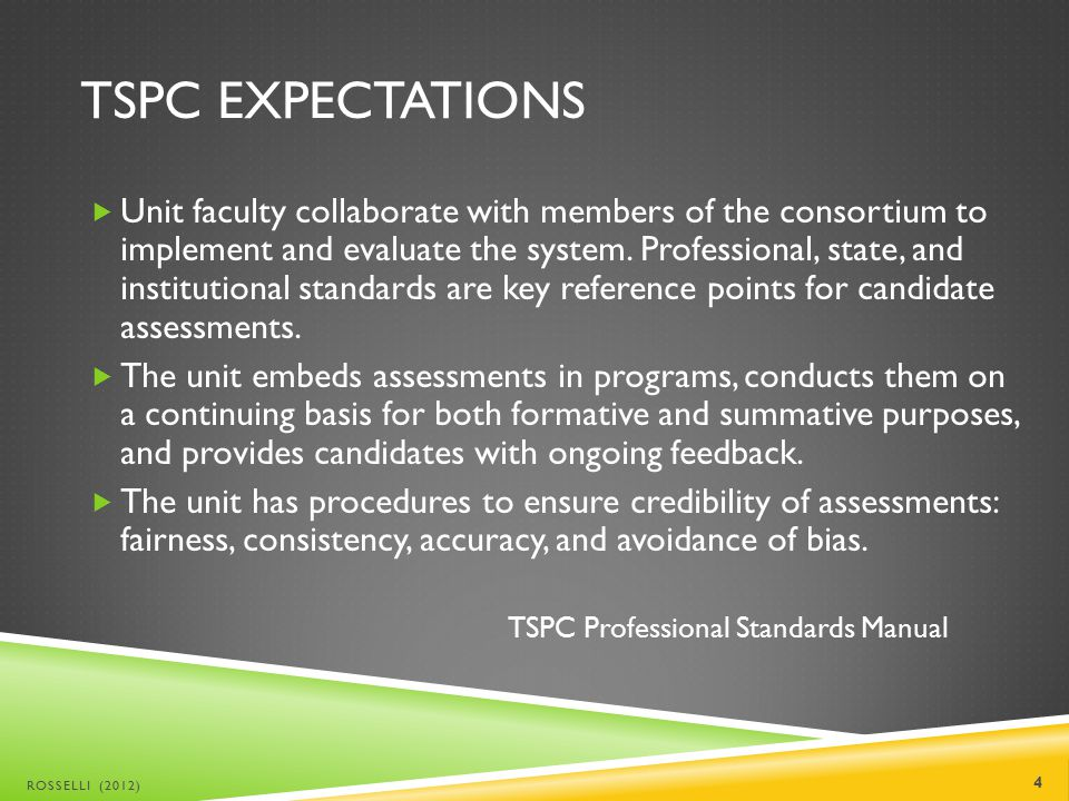 TSPC EXPECTATIONS  Unit faculty collaborate with members of the consortium to implement and evaluate the system.