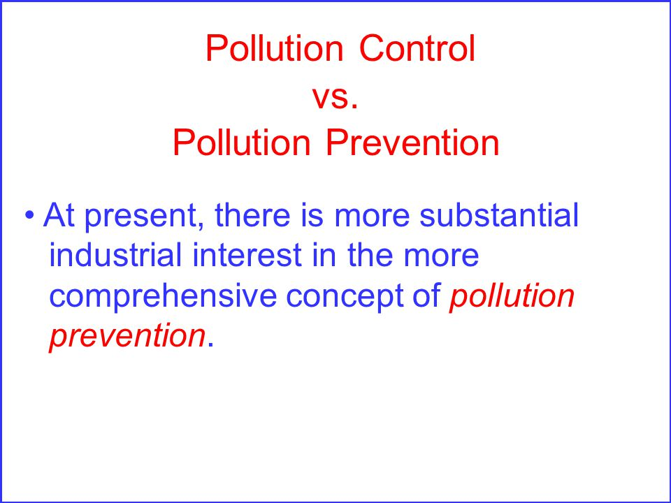 Pollution Control vs.