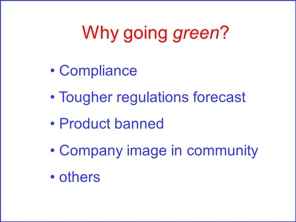 Why going green.