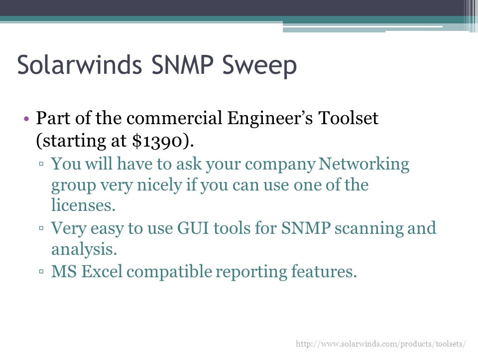 Solarwinds SNMP Sweep Part of the commercial Engineer's Toolset (starting at $1390).