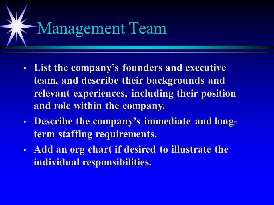 Management Team List the company's founders and executive team, and describe their backgrounds and relevant experiences, including their position and role within the company.