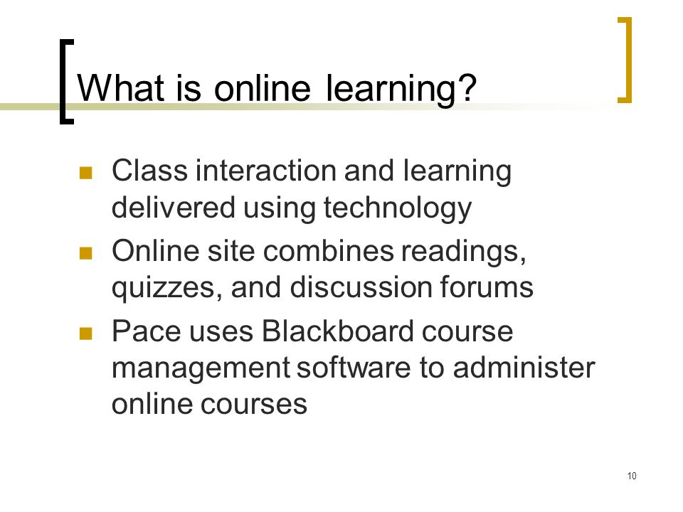 10 What is online learning.