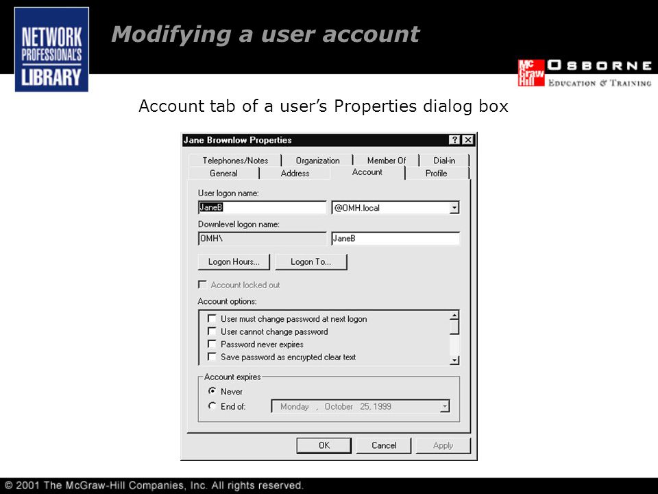 Account tab of a user's Properties dialog box