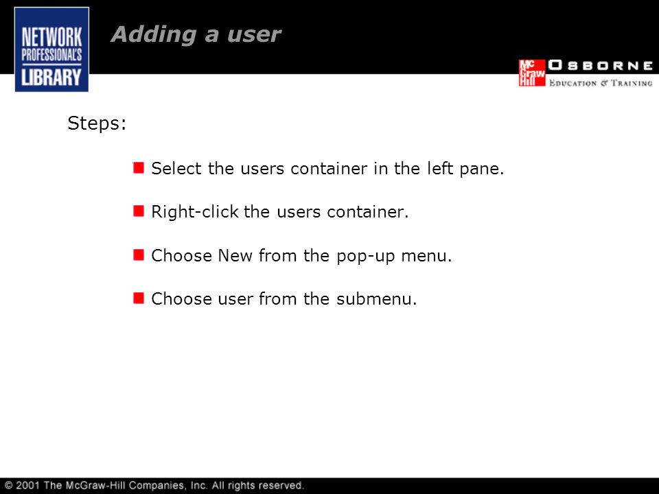 Steps: Select the users container in the left pane.