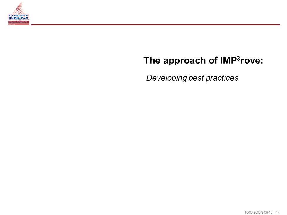 14 10/ /24351d The approach of IMP 3 rove: Developing best practices