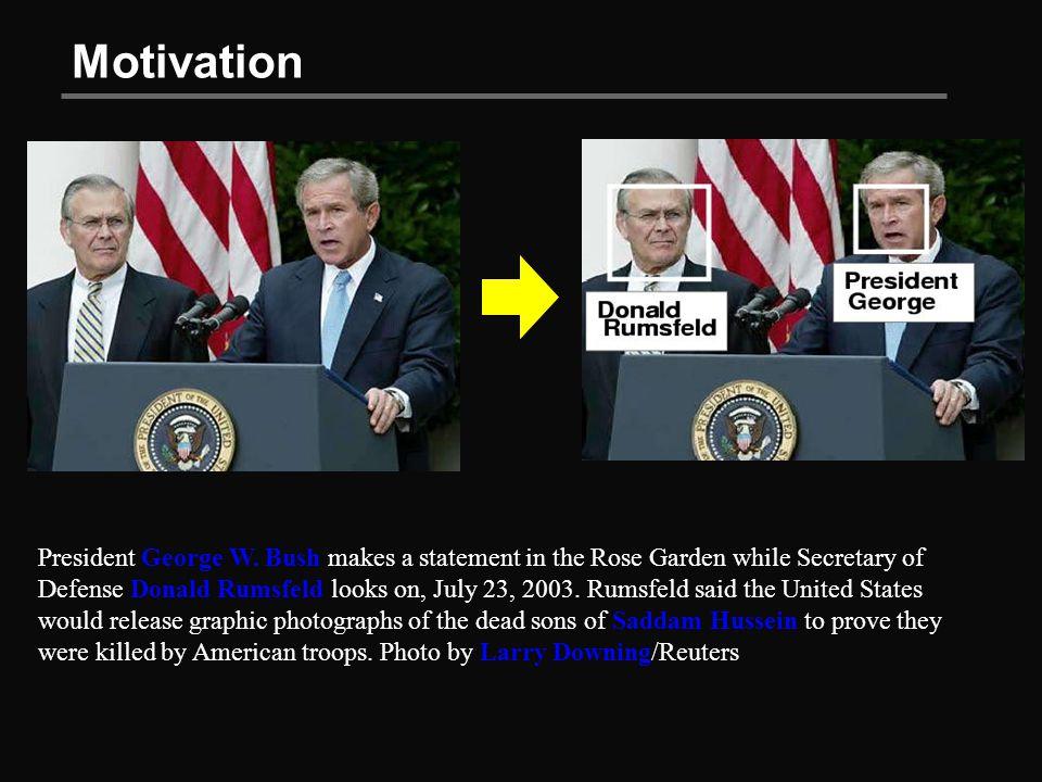Motivation President George W.