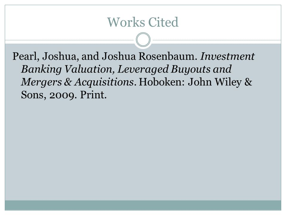 Works Cited Pearl, Joshua, and Joshua Rosenbaum.