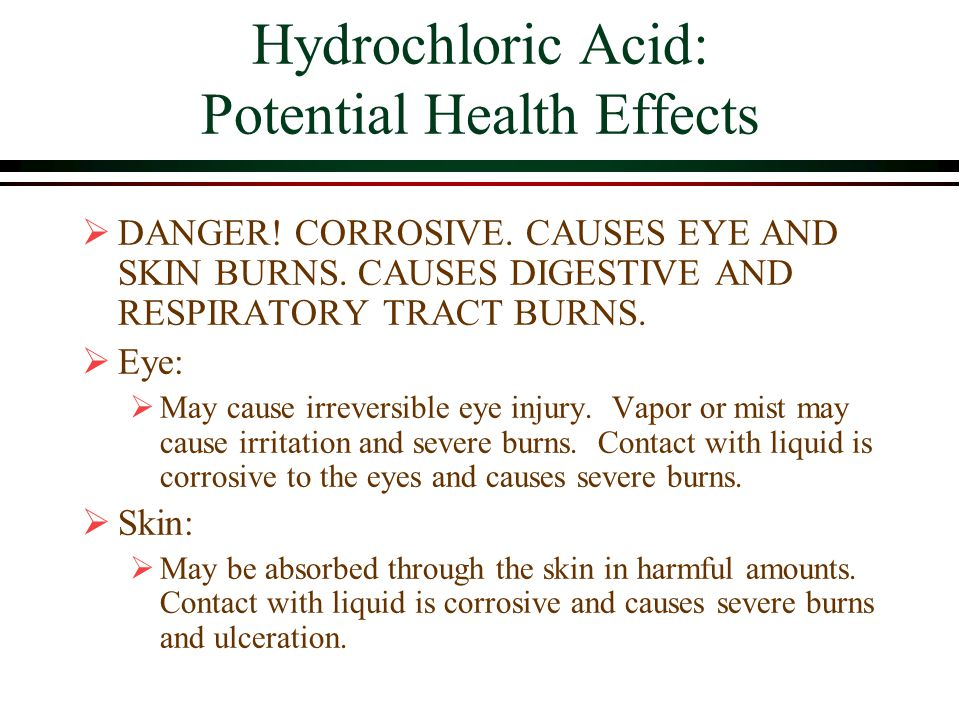 Hydrochloric Acid: Potential Health Effects  DANGER.