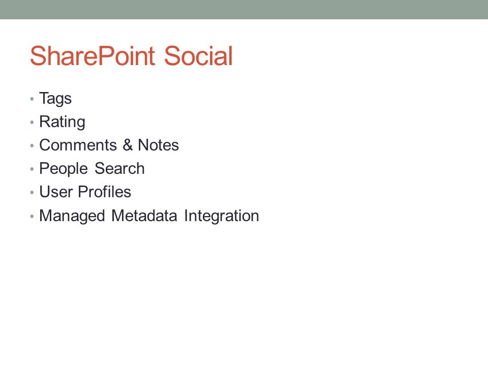 SharePoint Social Tags Rating Comments & Notes People Search User Profiles Managed Metadata Integration