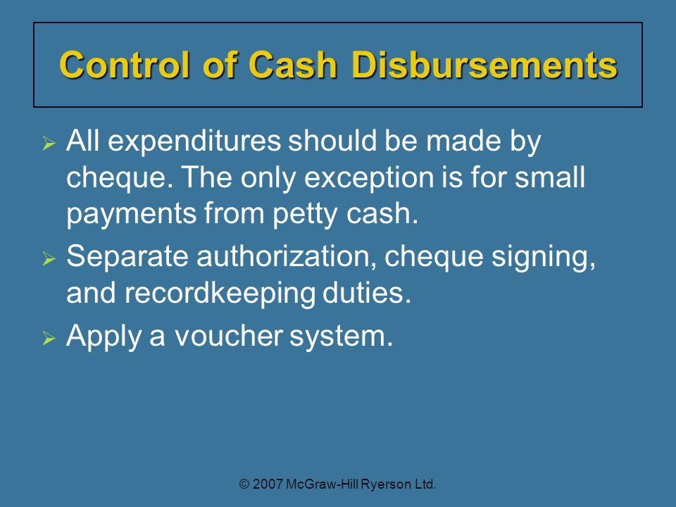  All expenditures should be made by cheque.