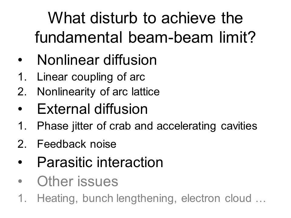 What disturb to achieve the fundamental beam-beam limit.
