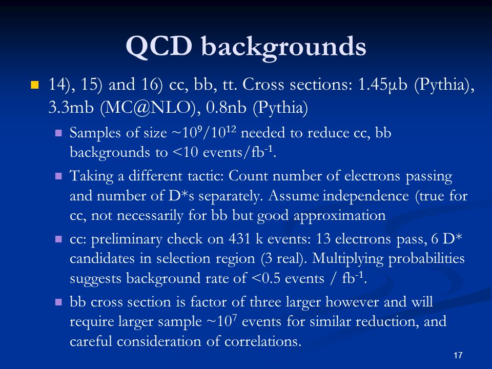 17 QCD backgrounds 14), 15) and 16) cc, bb, tt.