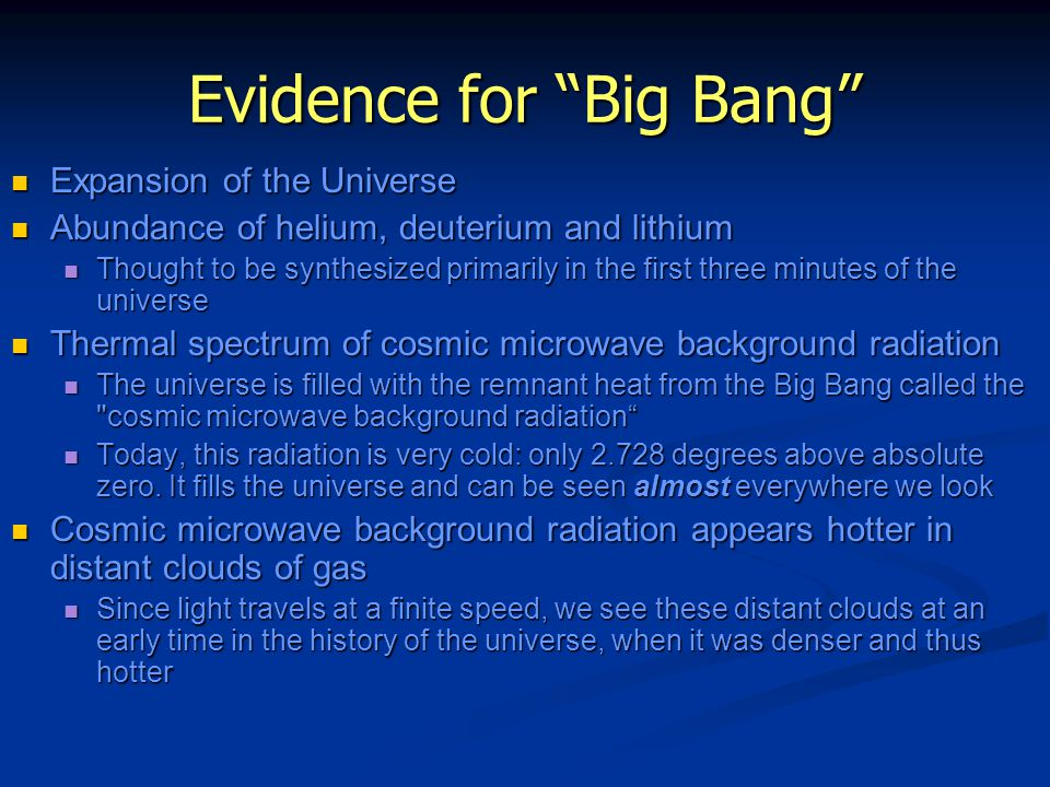 evidence for the big bang essay Evidence of the big bang science 81 (the big bang) • astronomy evidence of the big bang: scientists have theorized that if a big bang did occur, the energy created by the explosion expand.