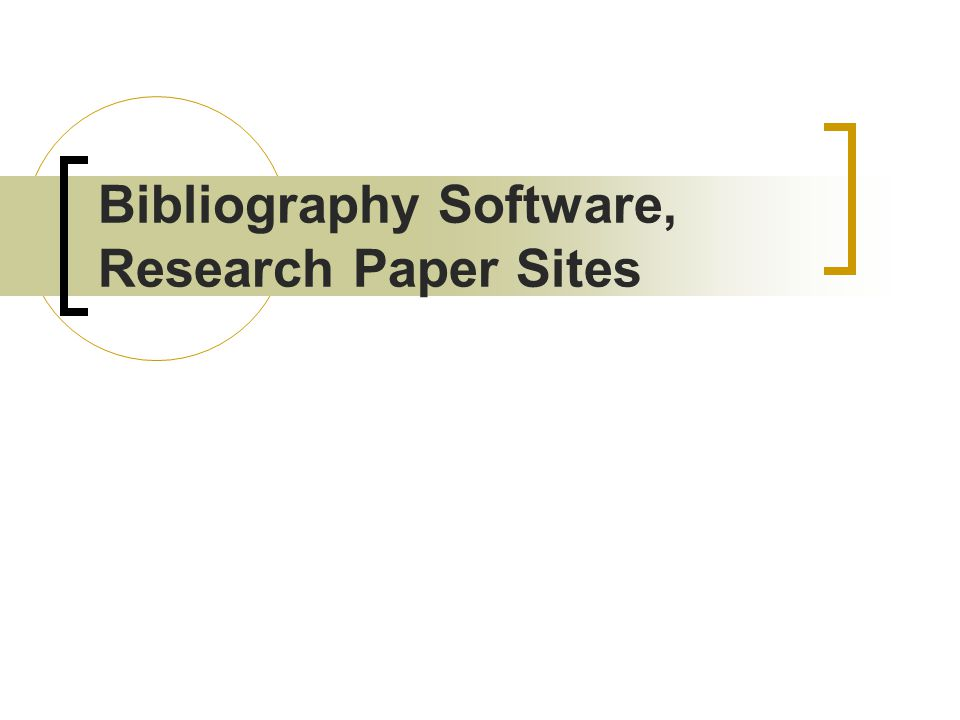Bibliography Software, Research Paper Sites