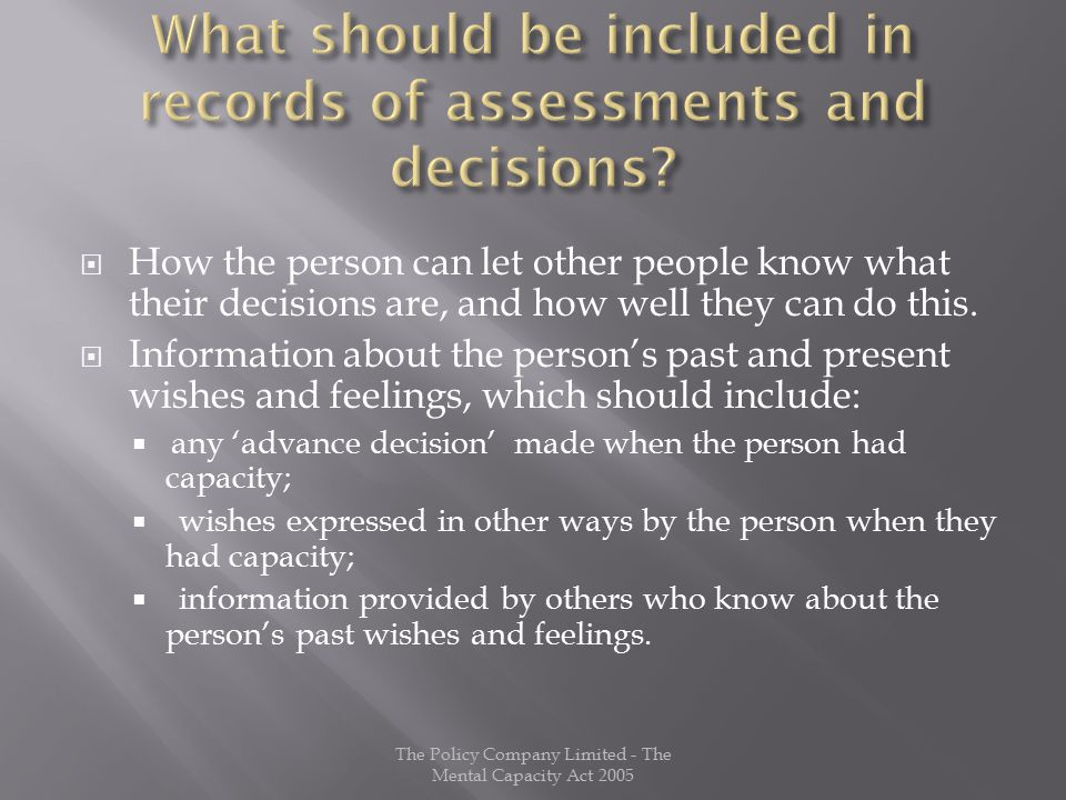  How the person can let other people know what their decisions are, and how well they can do this.
