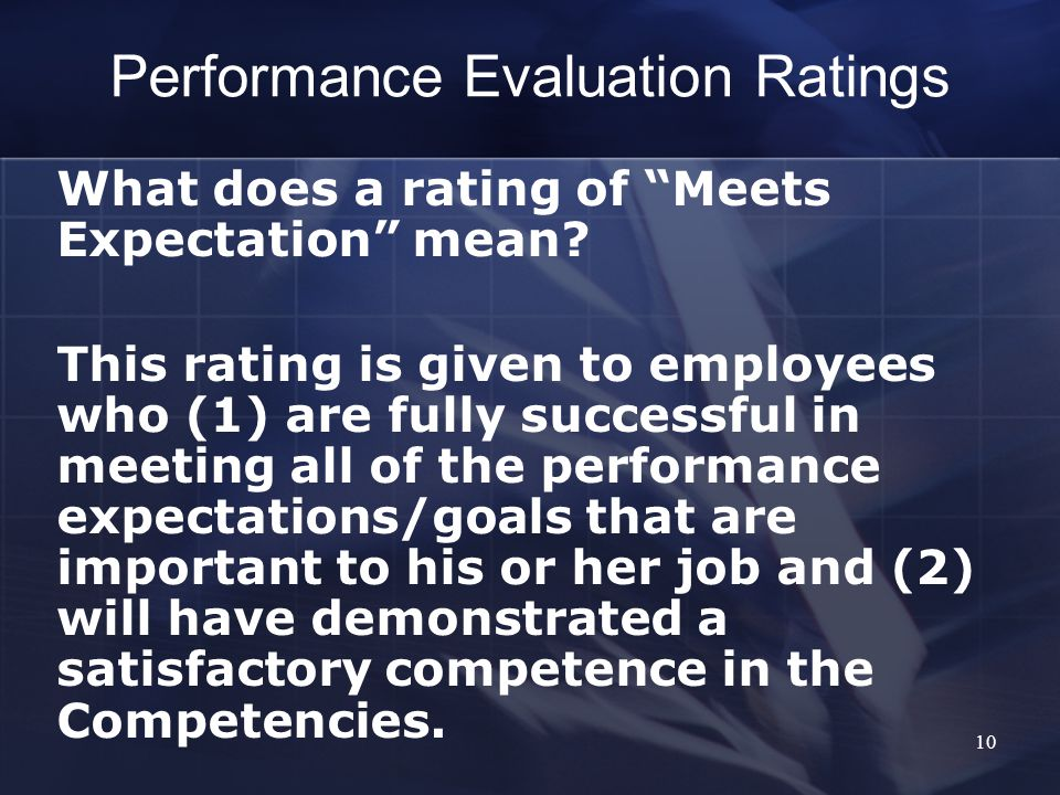 Performance Evaluation Ratings What does a rating of Meets Expectation mean.