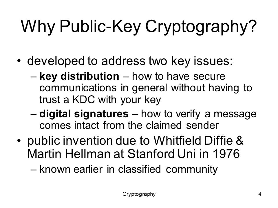 Cryptography4 Why Public-Key Cryptography.