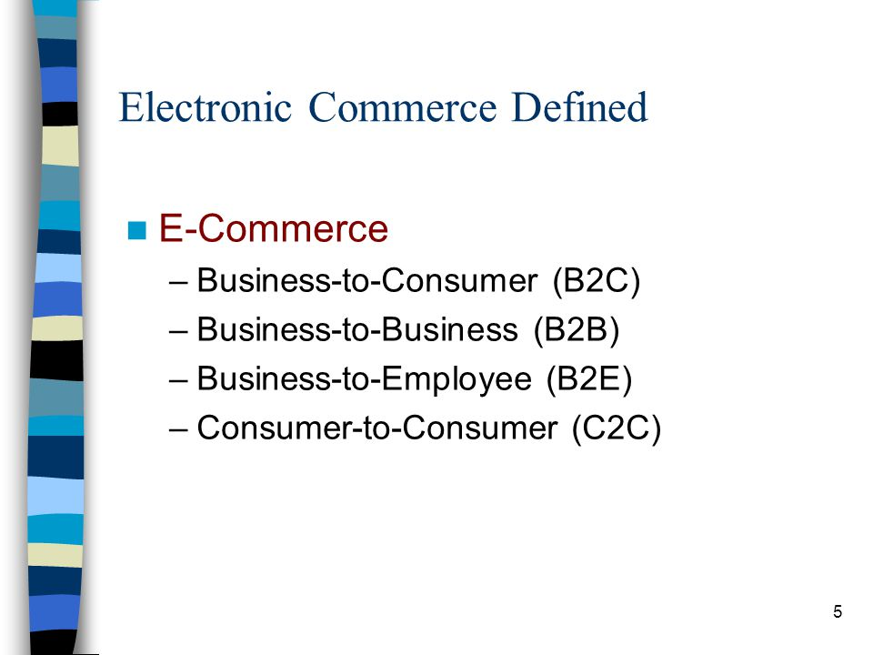 16 Business-to-Business Electronic Commerce Extranet System Architecture –Extranet Connects two or more business partners Like an intranet Same software, hardware, and networking Additional component: –Virtual Private Network (VPN) –Secure transmission of proprietary info