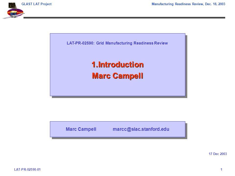 LAT-PR-02590-011 GLAST LAT ProjectManufacturing Readiness Review, Dec.