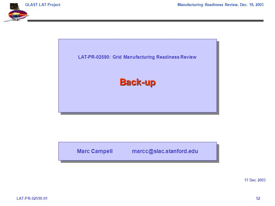 LAT-PR-02590-0152 GLAST LAT ProjectManufacturing Readiness Review, Dec.