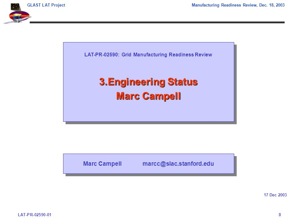 LAT-PR-02590-018 GLAST LAT ProjectManufacturing Readiness Review, Dec.