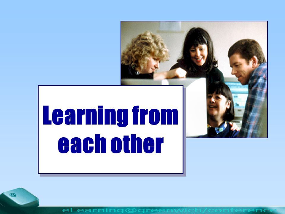 1 Learning from each other