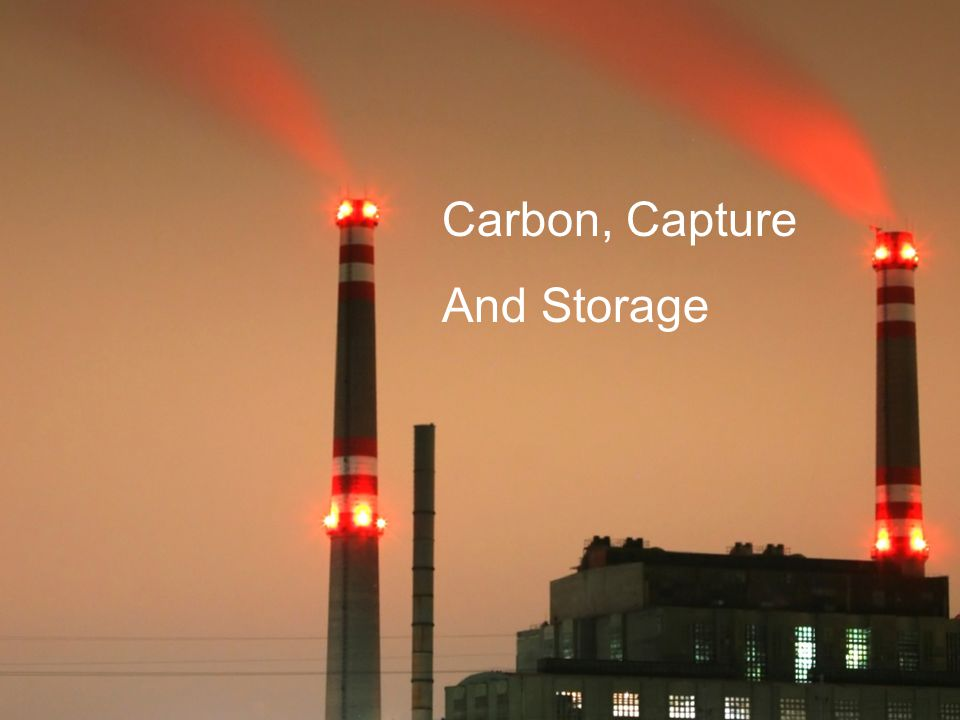 Carbon, Capture And Storage