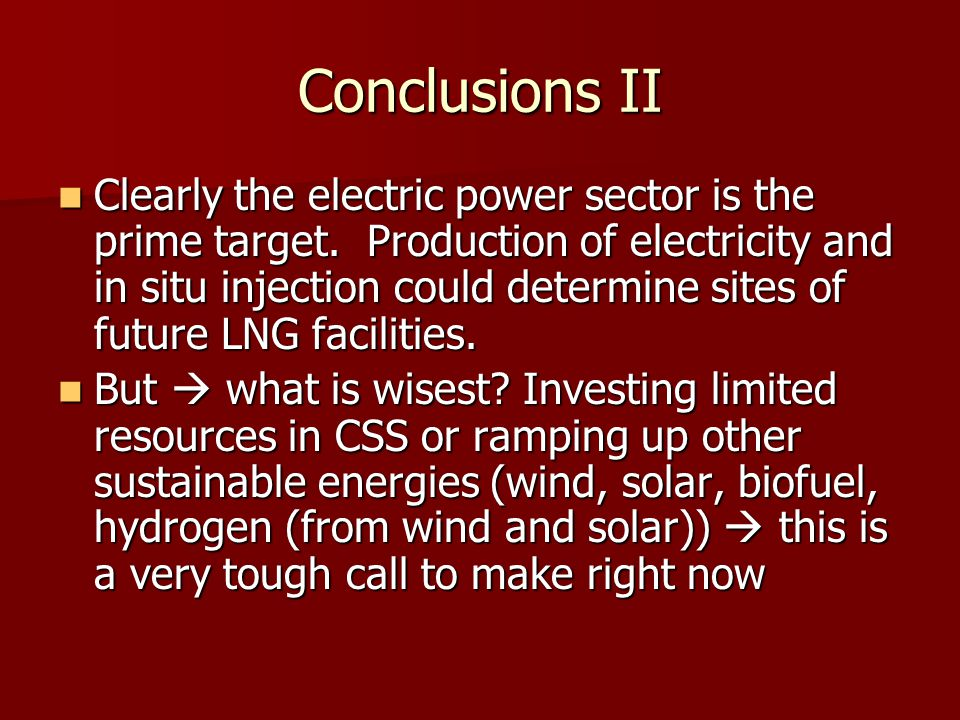 Conclusions II Clearly the electric power sector is the prime target.