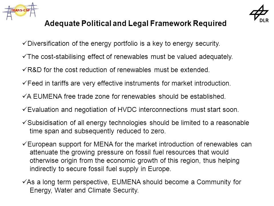 Adequate Political and Legal Framework Required Diversification of the energy portfolio is a key to energy security.