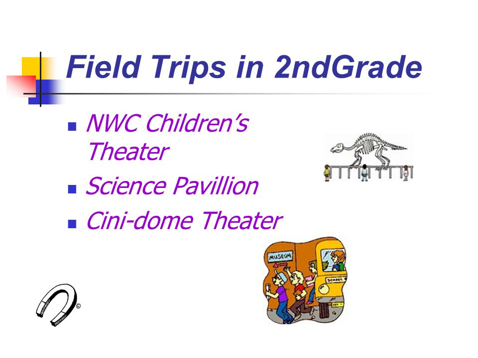 Field Trips in 2ndGrade NWC Children's Theater Science Pavillion Cini-dome Theater