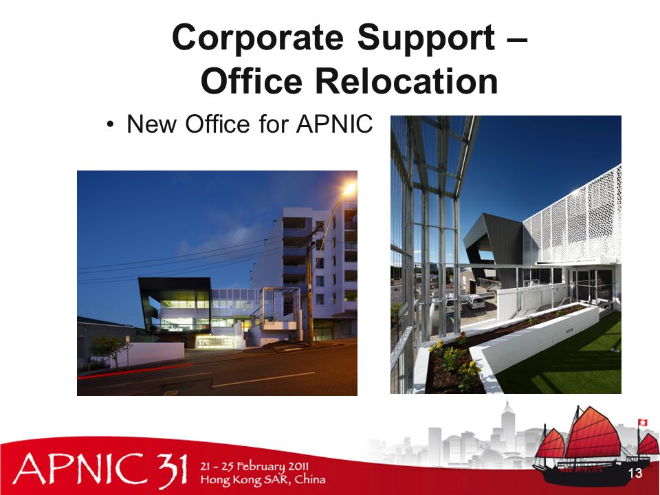 Corporate Support – Office Relocation New Office for APNIC 13
