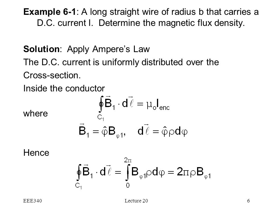 EEE340Lecture 206 Example 6-1: A long straight wire of radius b that carries a D.C.