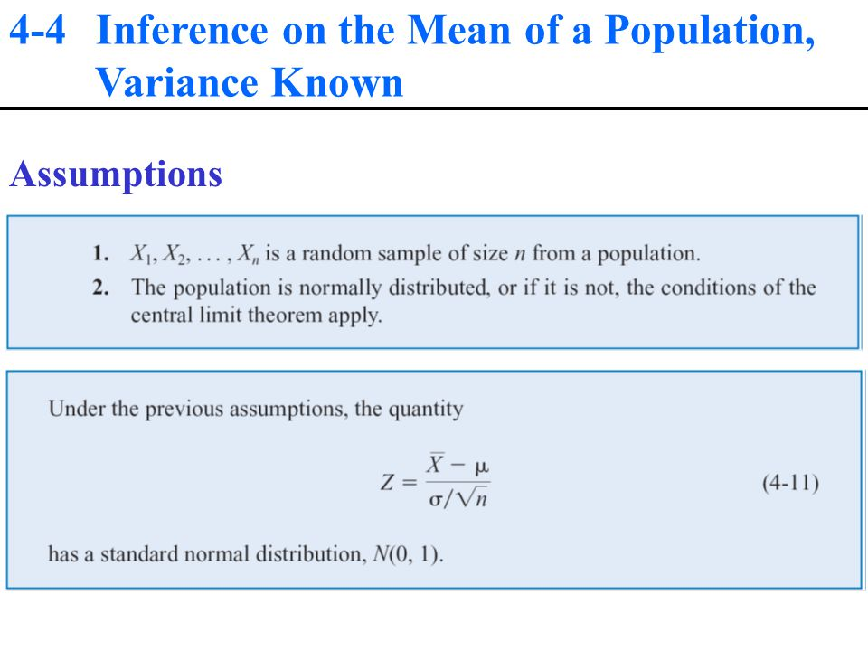 4-4 Inference on the Mean of a Population, Variance Known Assumptions