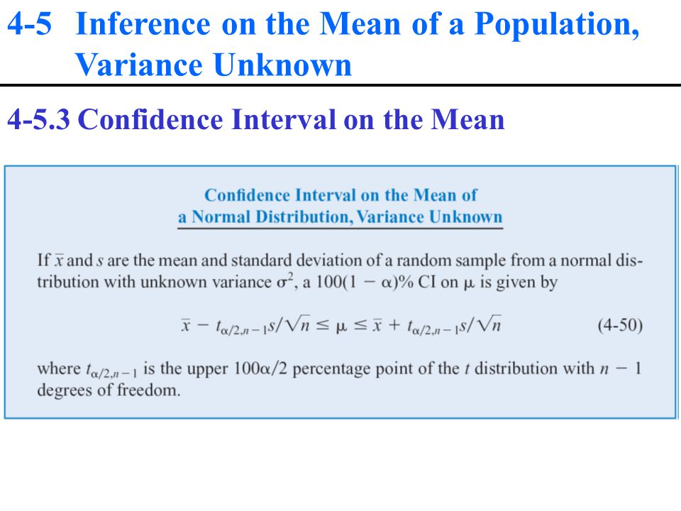 4-5 Inference on the Mean of a Population, Variance Unknown Confidence Interval on the Mean