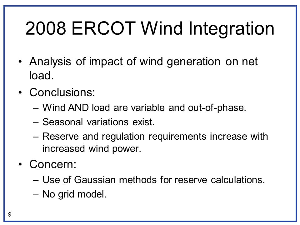 2008 ERCOT Wind Integration Analysis of impact of wind generation on net load.