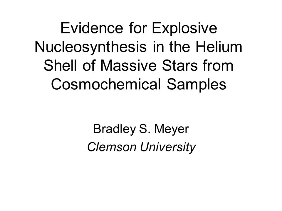 Evidence for Explosive Nucleosynthesis in the Helium Shell of Massive Stars from Cosmochemical Samples Bradley S.