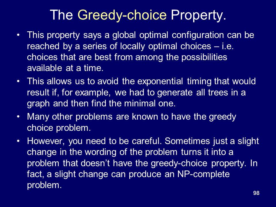 98 The Greedy-choice Property.