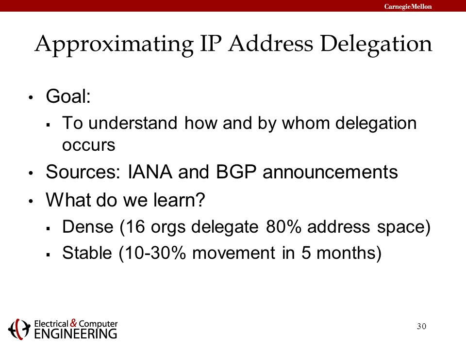 30 Approximating IP Address Delegation Goal:  To understand how and by whom delegation occurs Sources: IANA and BGP announcements What do we learn.