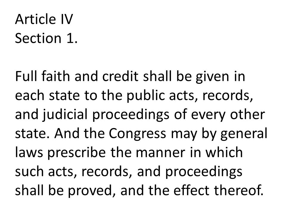 Article IV Section 1.